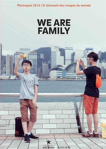 Photoquai 2015 - 5e biennale des images du monde : We are family