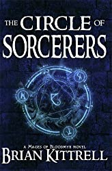The Circle of Sorcerers: A Mages of Bloodmyr Novel: Book #1 by Brian Kittrell (2011-10-26)