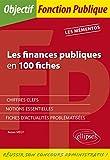 Telecharger Livres Les finances publiques en 100 fiches (PDF,EPUB,MOBI) gratuits en Francaise