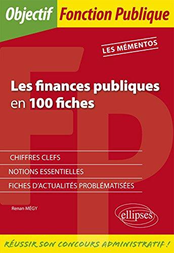Les finances publiques en 100 fiches par Renan Megy