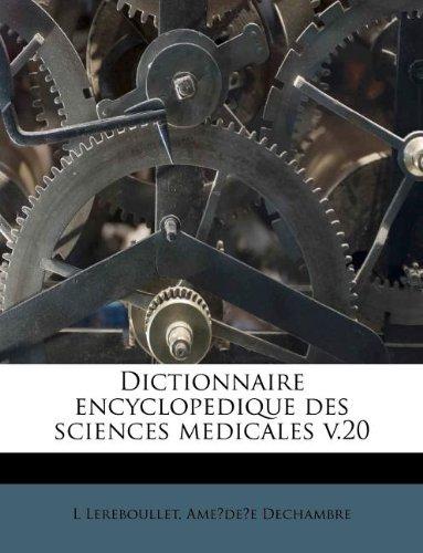Dictionnaire Encyclopedique Des Sciences Medicales V.20