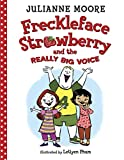 Freckleface Strawberry and the Really Big Voice (English Edition)
