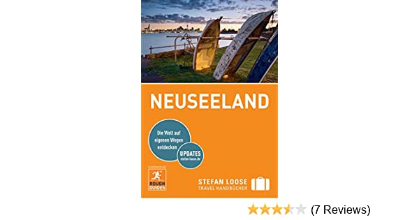 Karte Neuseeland Südinsel Zum Ausdrucken.Stefan Loose Reiseführer Neuseeland Mit Downloads Aller Karten Stefan Loose Travel Handbücher E Book