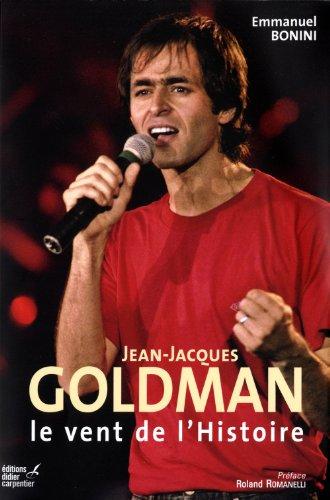 Jean-Jacques Goldman : Le vent de l'...