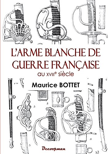 L'arme blanche de guerre française au 18e siècle