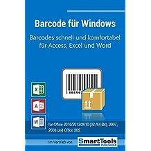 Barcode für Windows - Barcodes mit Excel, Access und Word - für Etiketten, Serienbriefe, Formulare usw. - EAN-, ISBN-, Code 39-Barcodes