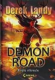 Demon Road - Finale infernale - Derek Landy