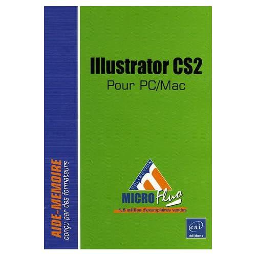 Illustrator CS2 : Pour PC/Mac