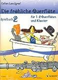 Die fröhliche Querflöte Band 2 : Set (Schule und Spielbuch)