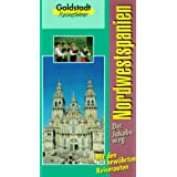 Goldstadt Reiseführer, Bd.18, Nordwestspanien, Der Jakobsweg