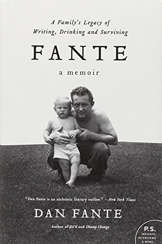 Fante: A Family's Legacy of Writing, Drinking and Surviving (P.S.)