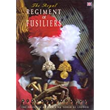 The Royal Regiment of Fusiliers, HM Tower of London