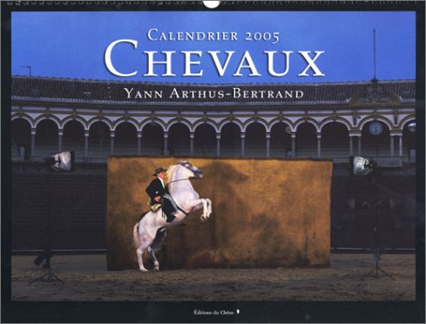 Calendrier 2005 : Chevaux