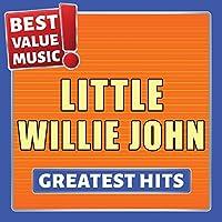 Little Willie John - Greatest Hits (Best Value Music)
