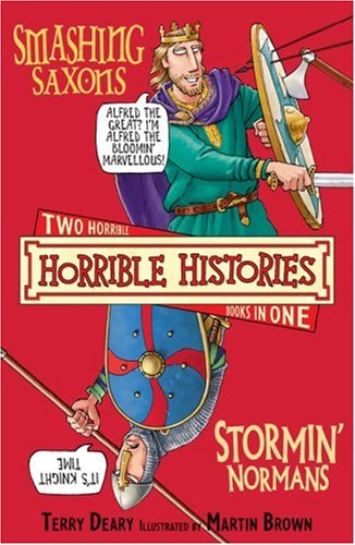 The smashing Saxons ; The stormin' Normans