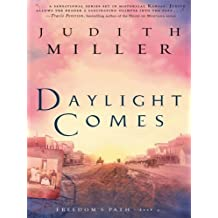Daylight Comes (Thorndike Christian Fiction) by Judith Miller (2008-06-30)