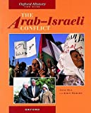 The Arab-Israeli Conflict (Oxford History for GCSE)
