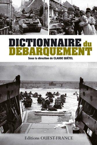 Dictionnaire du débarquement par Christophe Prime