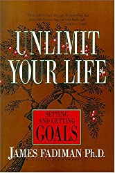 Unlimit Your Life: Setting and Getting Goals