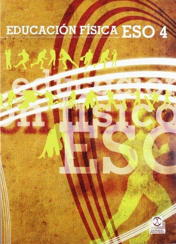 EDUCACIÓN FÍSCA ESO4. Libro de texto (Color) (Educación Física / Pedagogía / Juegos)