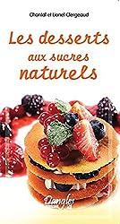 Les desserts aux sucres naturels