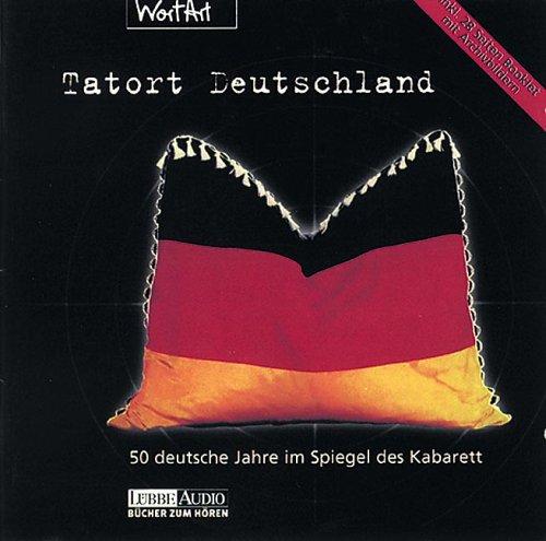Preisvergleich Produktbild Tatort Deutschland. 50 deutsche Jahre im Spiegel des Kabarett (2 CD-Audio)