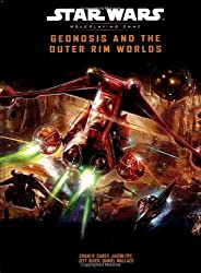 Geonosis and the Outer Rim Worlds (Star Wars Roleplaying Game) by Craig Carey (2004-03-01)