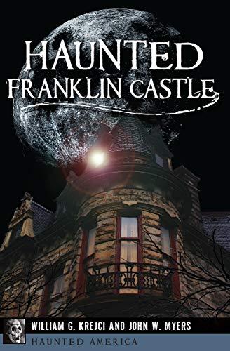 Haunted Franklin Castle (Haunted America) (English Edition)