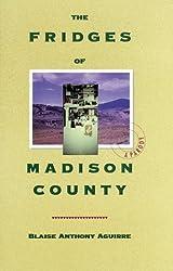 Title: The Fridges of Madison County