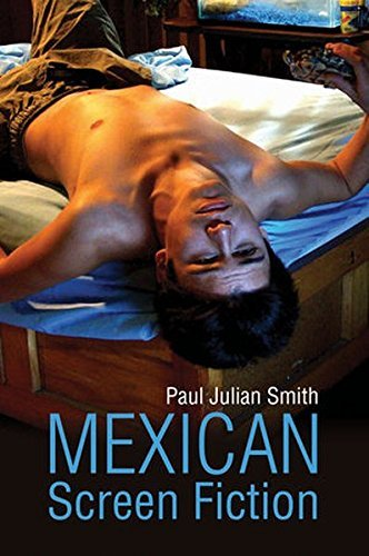 Mexican Screen Fiction: Between Cinema and Television by Paul Julian Smith (2014-02-03) por Paul Julian Smith