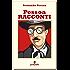 Pessoa Racconti (Lettaratura contemporanea, musica, narrativa)