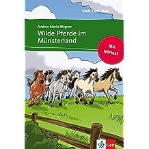 Wilde Pferde im Münsterland: Buch mit eingebettetem Audio-File A1 (Stadt, Land, Fluss ...) (German Edition)