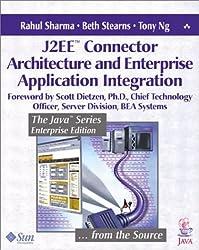 J2ee(tm) Connector Architecture and Enterprise Application Integration (Java (Addison-Wesley))