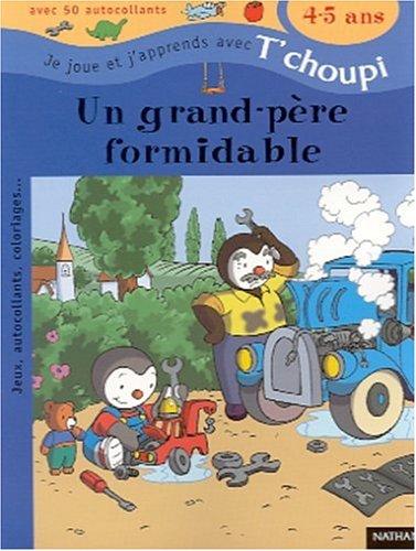 Un grand-père formidable (1 livre + 50 autocollants)