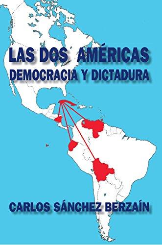 Las dos Américas: Democracia y dictadura