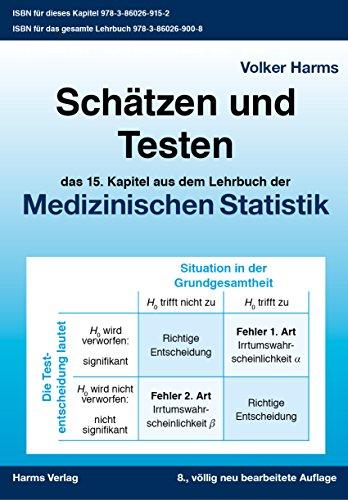 Schätzen und Testen: das 15. Kapitel aus dem Lehrbuch für Medizinische Statistik