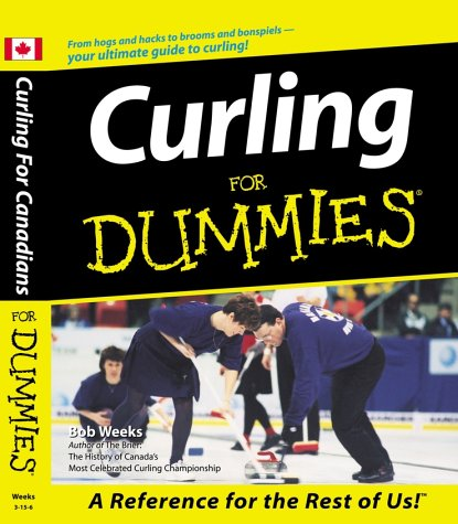 Curling for Dummies (For Dummies S.) por Bob Weeks