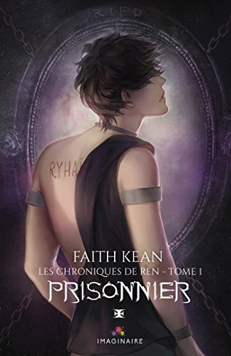 Prisonnier - Les chroniques de Ren