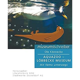Museumsschreiber 7 Aquazoo: Mit Nemo unterwegs