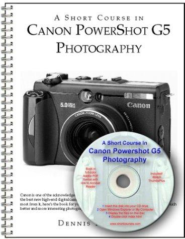 Preisvergleich Produktbild A Short Course in Canon PowerShot G5 Photography book-ebook [Spiral-bound] by...