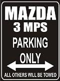 Indigos UG - Parking Only - Mazda 3 - Garage / Carport - Parkplatzschild 32x24 cm schwarz/silber - Alu-Dibond - Folienbeschriftung