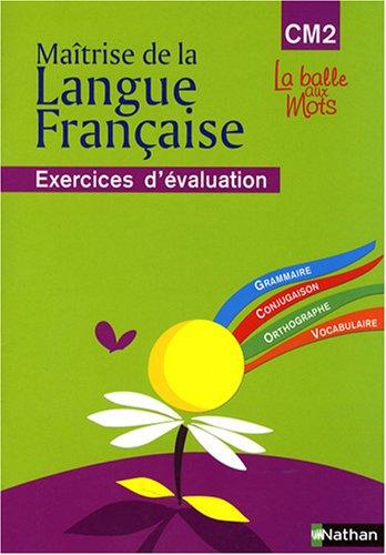 Matrise de la Langue Franaise CM2 : Exercices d'valuation