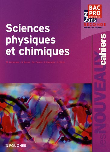 Sciences physiques et chimiques seconde Bac pro
