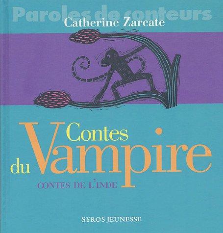 Contes du Vampire : contes de l'Inde