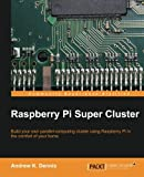 Raspberry Pi Super Cluster (English Edition)