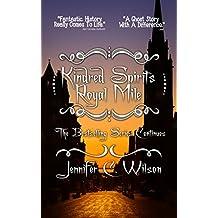 Kindred Spirits: Royal Mile