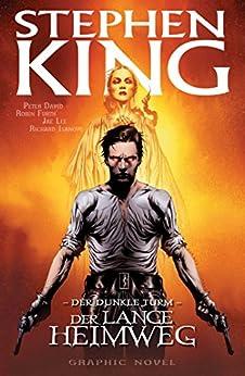 Stephen Kings Der dunkle Turm, Band 2 - Der lange Heimweg von [King, Stephen, David, Peter]
