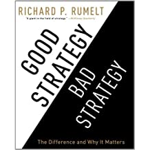 Good Strategy/Bad Strategy: The Difference and Why It Matters by Rumelt. Richard P ( 2012 ) Audio CD
