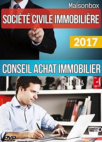 SCI conseil Achat Immobilier LIVRE + 1 DVD de FORMATION Les cls pour s'enrichir sans payer d'impts.