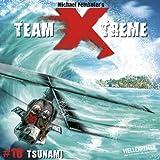 Team X-treme - Folge 10: Tsunami